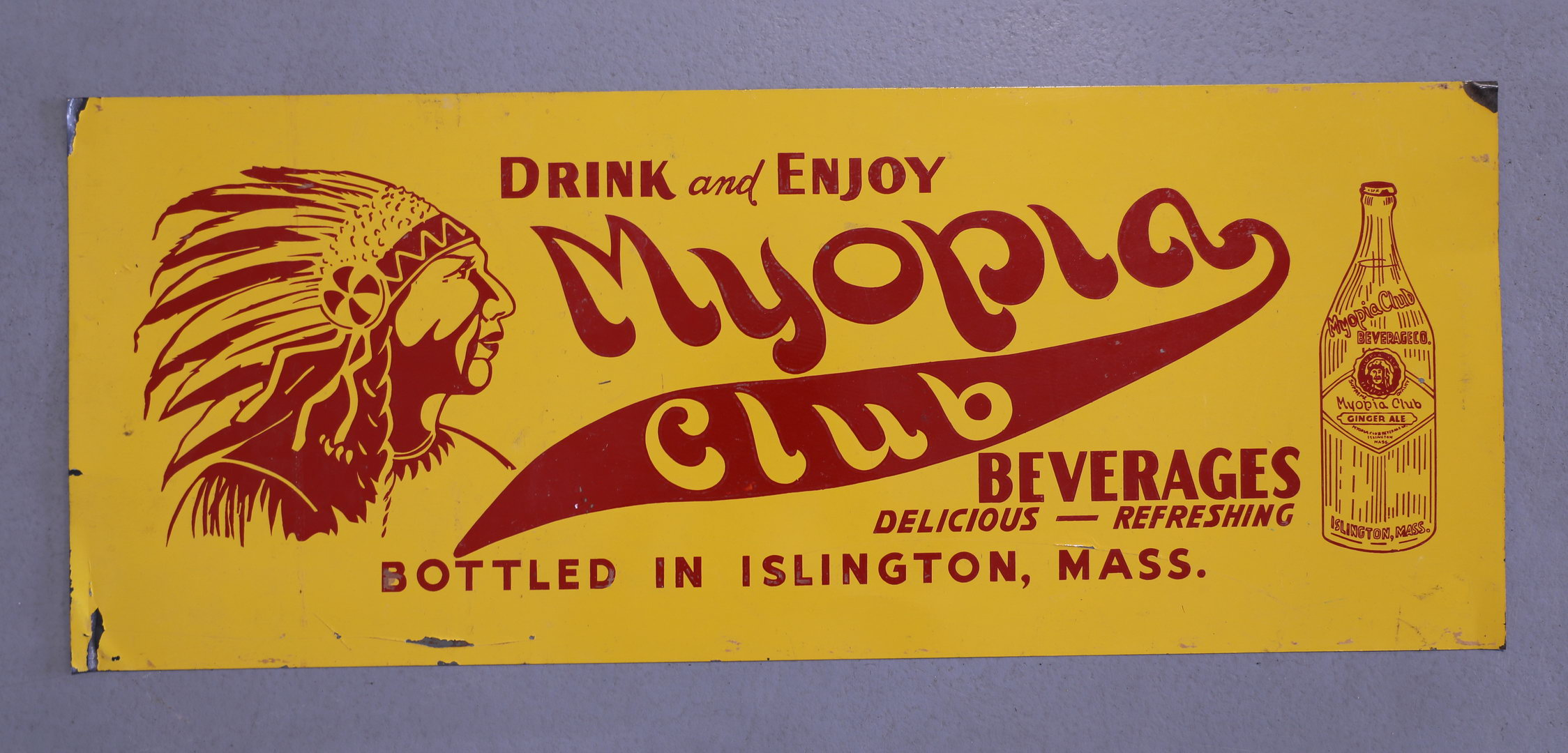 Drink and Enjoy Myopia Club Indian Chief Beverages Sign