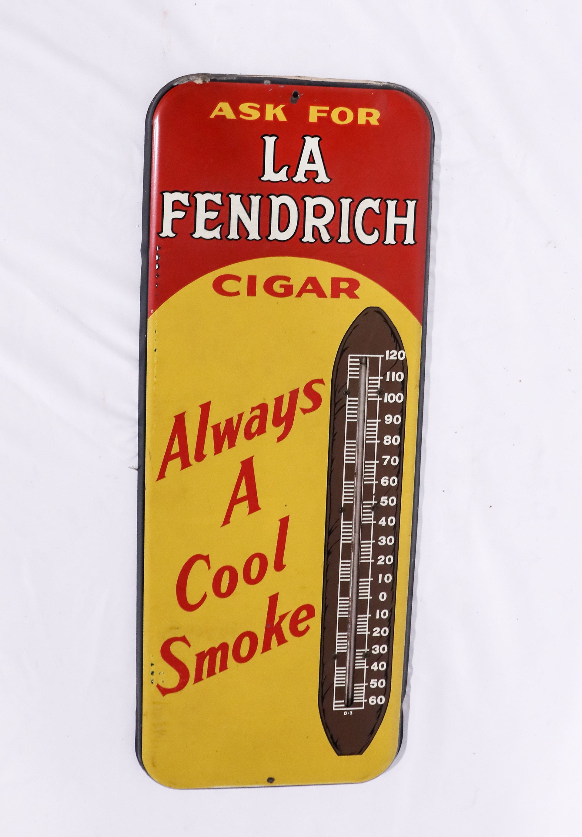 La Fendrich Cigar Advertising Thermometer Sign
